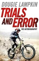 Trials and Error ebook by Dougie Lampkin