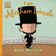 I am Abraham Lincoln ebook by Brad Meltzer,Christopher Eliopoulos