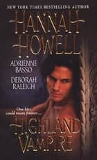 Highland Vampire ebook by Deborah Raleigh, Adrienne Basso, Hannah Howell