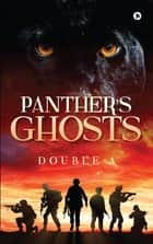 Panther's Ghosts ebook by Double A