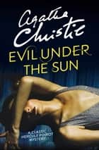 Evil Under the Sun (Poirot) ebook by Agatha Christie