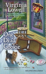 One Dead Cookie ebook by Virginia Lowell