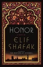 Honor ebook by Elif Shafak