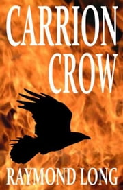 Carrion Crow ebook by Raymond Long