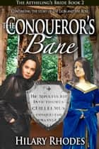 The Conqueror's Bane ebook by Hilary Rhodes