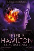 Judas Unchained - Commonwealth Saga 2 ebook by Peter F. Hamilton