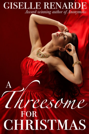 A Threesome for Christmas ebook by Giselle Renarde