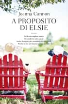 A proposito di Elsie ebook by Joanna Cannon
