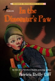 In the Dinosaur's Paw ebook by Patricia Reilly Giff