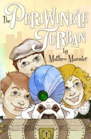 The Periwinkle Turban ebook by Matthew Mainster