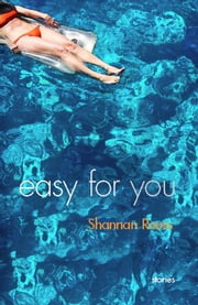 Easy for You - Stories ebook by Shannan Rouss