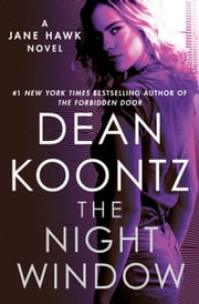 The Night Window ebook by Dean Koontz
