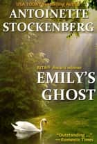 Emily's Ghost ebook by