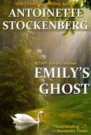 Emily's Ghost ebook by Antoinette Stockenberg
