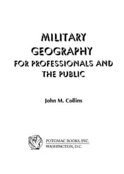 Military Geography ebook by John M. Collins