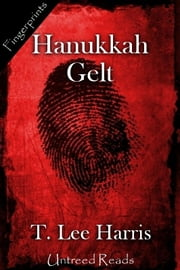 Hanukkah Gelt ebook by T. Lee Harris