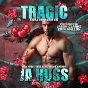 Tragic audiobook by JA Huss