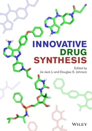 Innovative Drug Synthesis ebook by Jie Jack Li,Douglas S. Johnson