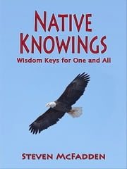 Native Knowings ebook by Steven McFadden