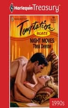 Night Moves ebook by Thea Devine