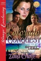 Their Colorado Conquest ebook by Zara Chase