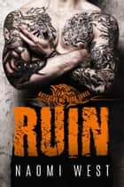 Ruin (Book 3) - Butchers MC, #3 ebook by Naomi West