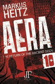 Aera Book 10 - The Return of the Ancient Gods eBook by Markus Heitz, Emily Gunning