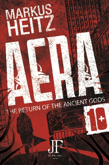 Aera Book 10 - The Return of the Ancient Gods ebook by Markus Heitz