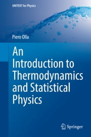 An Introduction to Thermodynamics and Statistical Physics ebook by Piero Olla