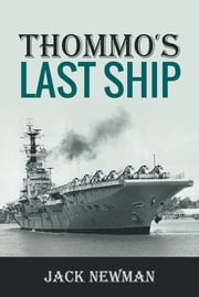 Thommo's Last Ship ebook by Jack Newman