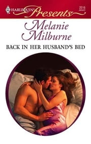 Back in her Husband's Bed ebook by Melanie Milburne