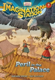 Peril in the Palace ebook by Paul McCusker,Marianne Hering