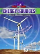 Energy Sources ebook by Rob Bowden,Britannica Digital Learning