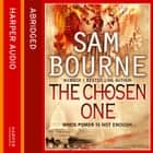 The Chosen One audiobook by Sam Bourne