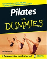 Pilates For Dummies ebook by Ellie Herman