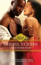 Child Of Her Heart ebook by
