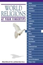 World Religions At Your Fingertips ebook by Michael McDowell Ph.D.,Nathan Robert Brown