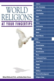 World Religions At Your Fingertips ebook by Michael McDowell Ph.D., Nathan Robert Brown