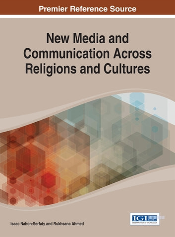New Media and Communication Across Religions and Cultures ebook by