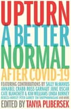Upturn - A better normal after COVID-19 ebook by Tanya Plibersek