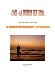 Yoga-An Ancient Art Form ebook by Martin Ettington