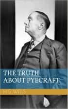 The Truth About Pyecraft ebook by