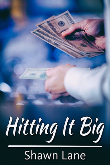 Hitting It Big ebook by Shawn Lane