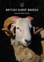 British Sheep Breeds ebook by Susannah Parkin