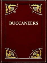 The Buccaneers in the West Indies in the XVII Century [Illustrated] ebook by C.H. Haring