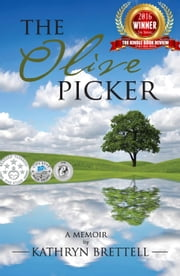 The Olive Picker ebook by Kathryn Brettell