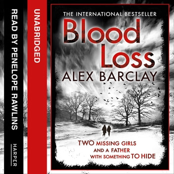 Blood Loss audiobook by Alex Barclay