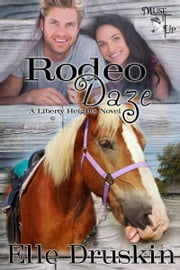 Rodeo Daze ebook by Elle Druskin