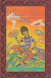Real Thai - The Best of Thailand's Regional Cooking ebook by Nancie McDermott
