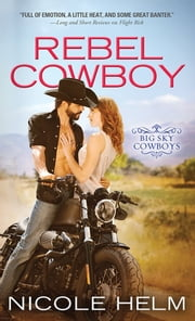 Rebel Cowboy ebook by Nicole Helm